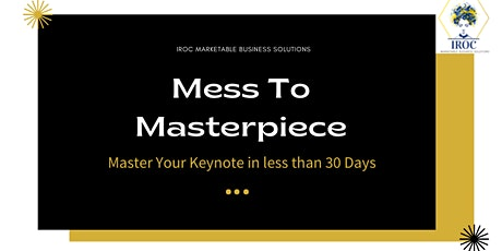 Mess To Masterpiece: Keynote in 30 Days tickets
