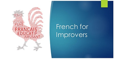 French for Improvers, Wednesday 7pm tickets