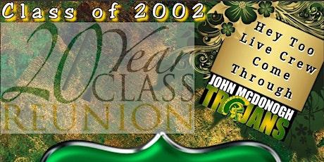 John McDonogh Senior High School (Class of 2002) 20th Year Reunion tickets