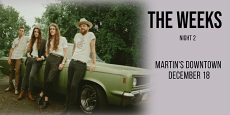 The Weeks at Martin's Downtown Night 2 tickets