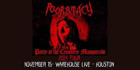 POORSTACY - PARTY AT THE CEMETERY MASQUERADE tickets