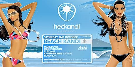 HedKandi Bournemouth Presents Beach Kandi tickets