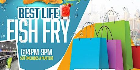 Best Life Fish Fry & Pop Up Shop tickets
