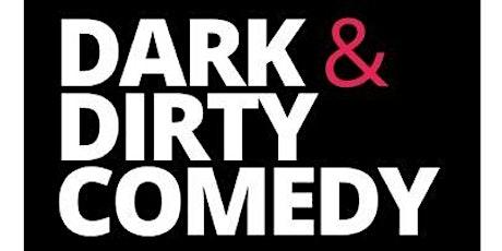 Dark & Dirty @ Stand Up NY tickets