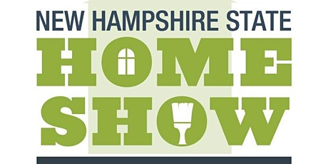 New Hampshire State Home Show tickets