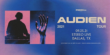 Audien - Stereo Live Dallas tickets