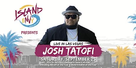 Island eNVy Presents Josh Tatofi tickets