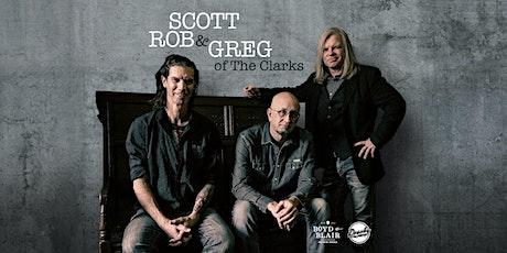 Scott, Rob, & Greg of The Clarks tickets