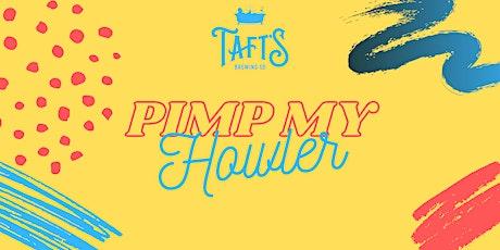 Pimp My Howler tickets