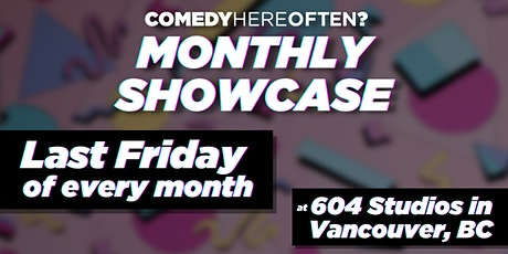 Comedy Here Often? Monthly Showcase | Live Stand-Up Comedy tickets