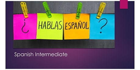 Spanish Intermediate, Thu, 7pm. Online tickets