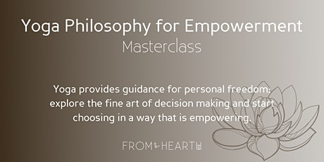 Yoga Philosophy for Empowerment Masterclass Series tickets
