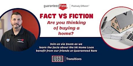 Fact vs. Fiction VA Home Loan tickets