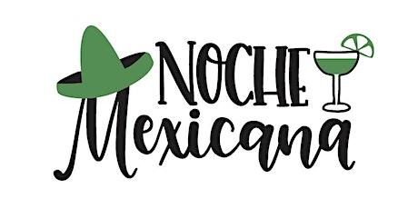 Noche Mexicana tickets