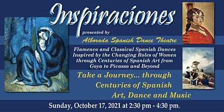 "Alborada Spanish Dance Theatre presents ""Inspiraciones"" tickets"