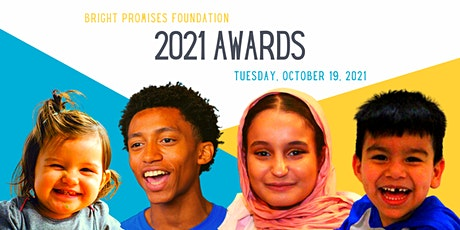 Bright Promises 2021 Awards (Hybrid Event) tickets