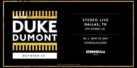Duke Dumont - Stereo Live Dallas tickets