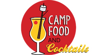 CampFood and Cocktails tickets