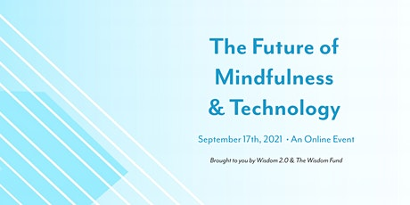 The Future of Mindfulness & Technology tickets