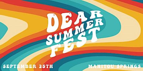 Dear Summer Fest tickets