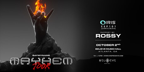 SAYMYNAME - MAYHEM Tour | IRIS ESP 101[Learn To Believe] Saturday, Oct 2nd tickets
