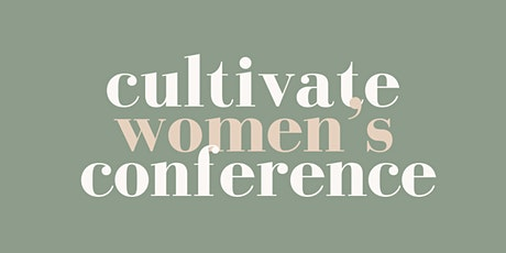 Cultivate Women's Conference tickets