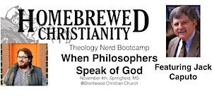 Theology Nerd Bootcamp w/ Jack Caputo