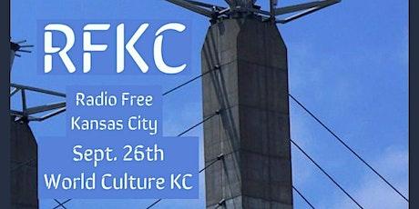 RFKC: RADIO FREE KANSAS CITY tickets