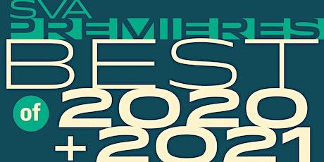 SVA Premieres: Best of 2020 & 2021 Screening tickets