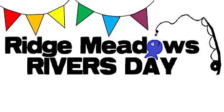 28th Annual Ridge Meadows Rivers Day tickets