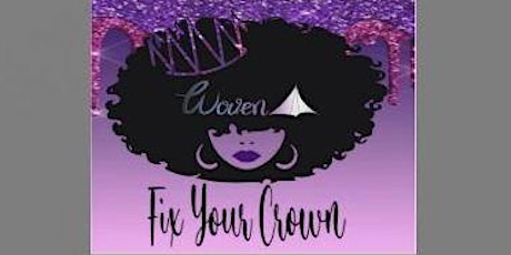 WOVEN Fix Your Crown tickets