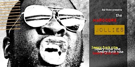 The Hardcore Jollies Heavy Funk Nite! tickets