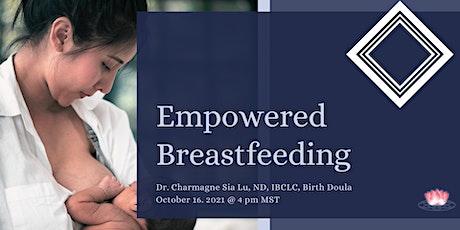 Empowered Breastfeeding tickets