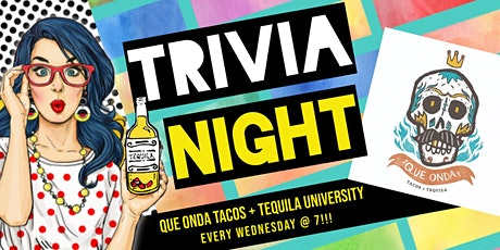 Wednesday General Knowledge Trivia at Que Onda Tacos University tickets