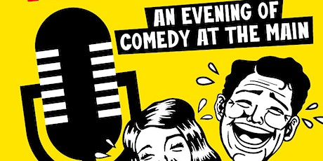 Wisecracks: An Evening of Comedy at The MAIN tickets