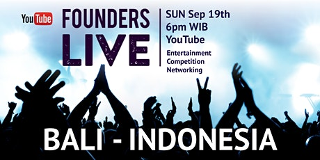 Founders Live Bali - INDONESIA tickets