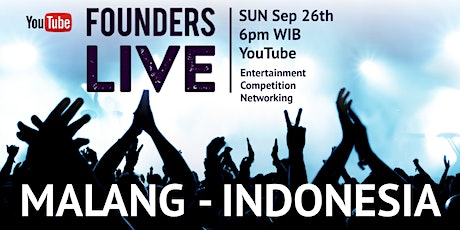 Founders Live Malang - INDONESIA tickets