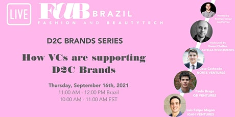 FaB Brazil - D2C Series: How VCs are supporting D2C brands ingressos