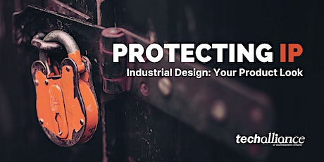 Protecting IP | Industrial Design: Your Product Look biglietti
