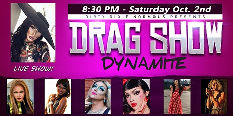 Dirty Dixie's Drag Show Dynamite - Manchester, NH tickets