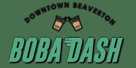 Downtown Beaverton BOBA DASH tickets