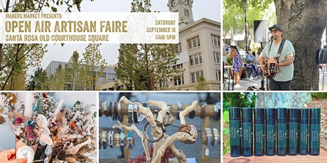 Open Air Artisan Faire | Makers Market - Santa Rosa Old Courthouse Square tickets
