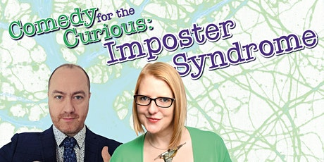 Comedy for the Curious: IMPOSTER SYNDROME tickets
