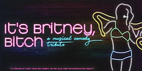 It's Britney, Bitch tickets