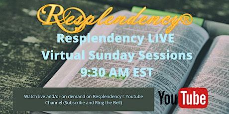 Resplendency ONLINE - Sunday Session tickets