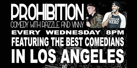 PROHIBITION: Comedy with Razzle & Vinny (Free) tickets