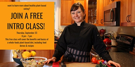 Healthy Plant-Based Eating - Free Intro Class tickets