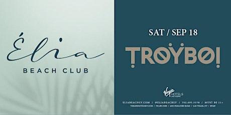 TroyBoi - Elia Beach Club tickets