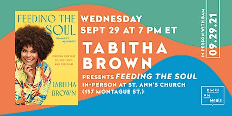 In-Person: Tabitha Brown:  Feeding the Soul (Because It's My Business) tickets