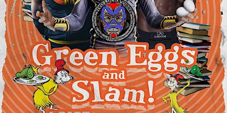 Green Eggs and Slam Part 4! tickets